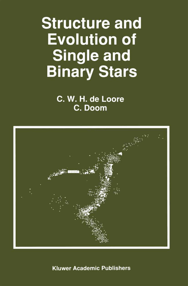 Structure and Evolution of Single and Binary Stars als Buch