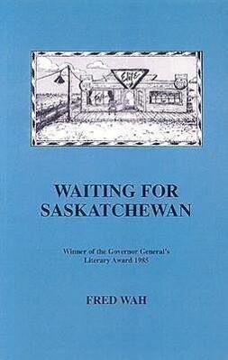 Waiting for Saskatchewan als Taschenbuch