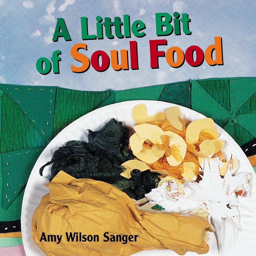 A Little Bit of Soul Food als Buch