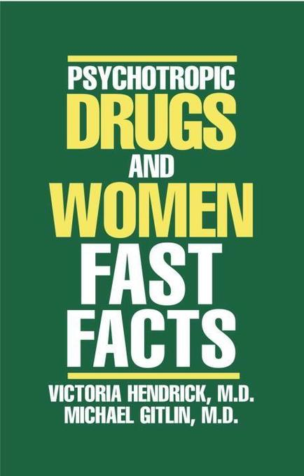 Psychotropic Drugs and Women: Fast Facts als Taschenbuch