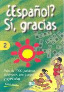 Espanol? Si, Gracias Vol 2 als Buch