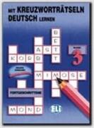 Mit Kreuzworthetseln Deutsch: Vol 3