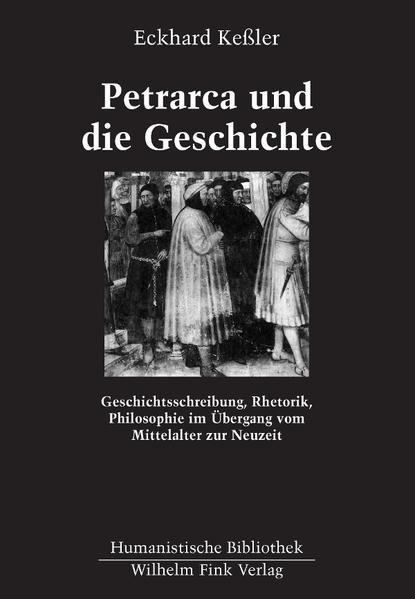 Petrarca und die Geschichte als Buch
