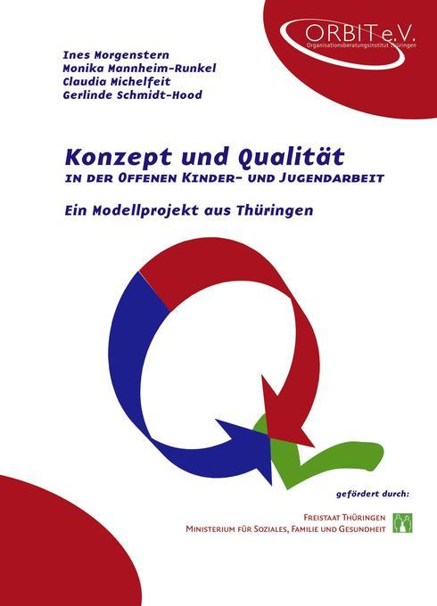 Konzept und Qualität in der Offenen Kinder- und Jugendarbeit als Buch