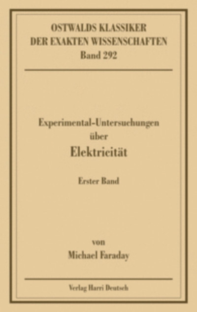 Experimentaluntersuchungen über Elektricität 1 als Buch