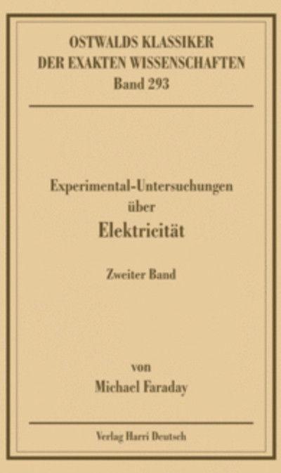 Experimentaluntersuchungen über Elektricität. Bd.2 als Buch