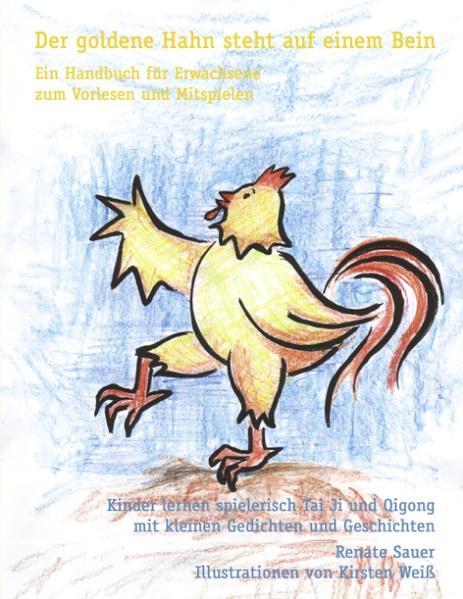 Der goldene Hahn steht auf einem Bein als Buch
