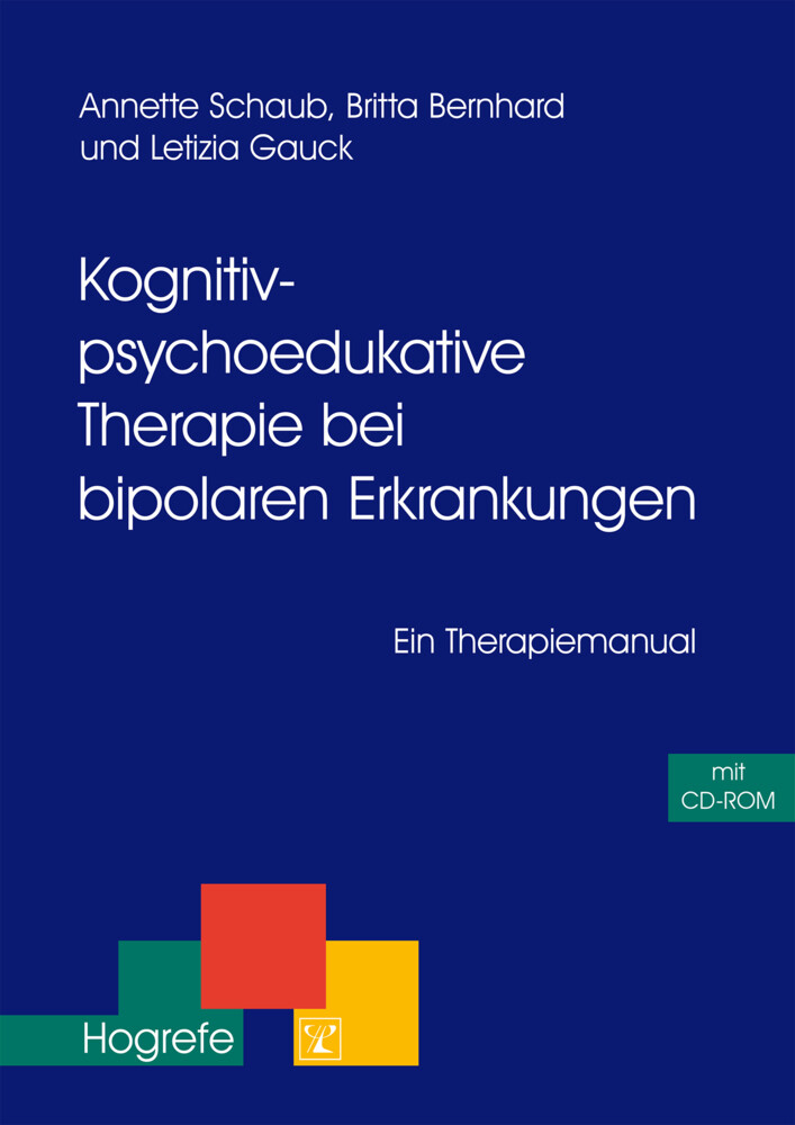 Kognitiv-psychoedukative Therapie bei bipolaren Erkrankungen als Buch