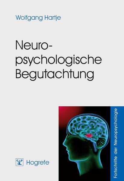 Neuropsychologische Begutachtung als Buch