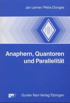 Anaphern, Quantoren und Parallelität als Buch