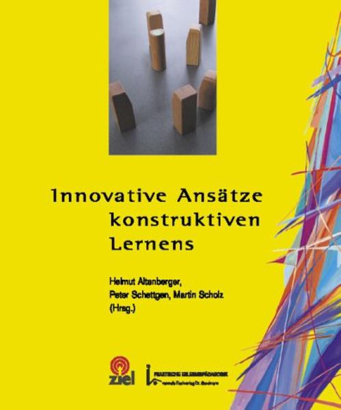 Innovative Ansätze konstruktiven Lernens als Bu...