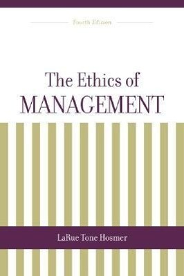 The Ethics of Management als Buch