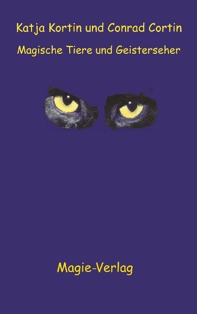 Magische Tiere und Geisterseher als Buch