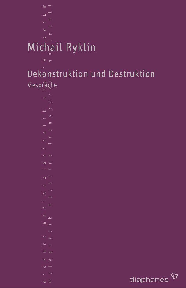 Dekonstruktion und Destruktion als Buch