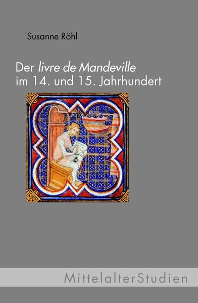 Der 'Livre de Mandeville' im 14. und 15. Jahrhundert als Buch