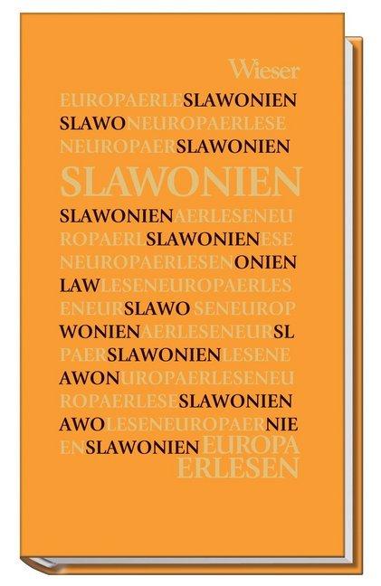 Europa Erlesen. Slawonien als Buch