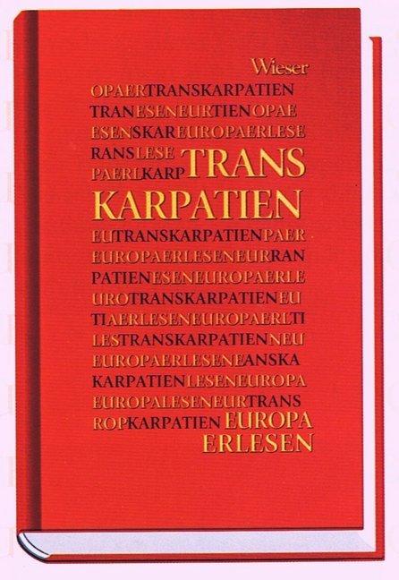 Europa Erlesen. Transkarpatien als Buch