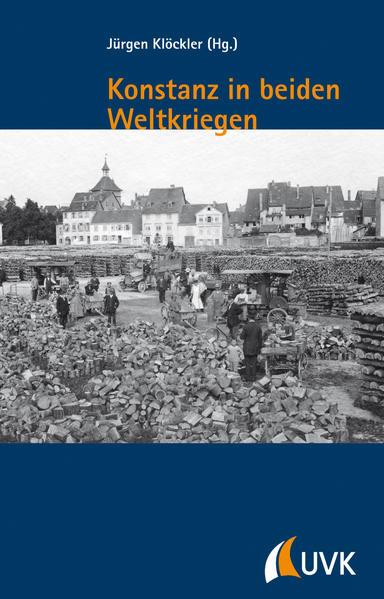 Konstanz in beiden Weltkriegen als Buch
