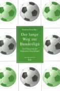 Der lange Weg zur Bundesliga als Buch