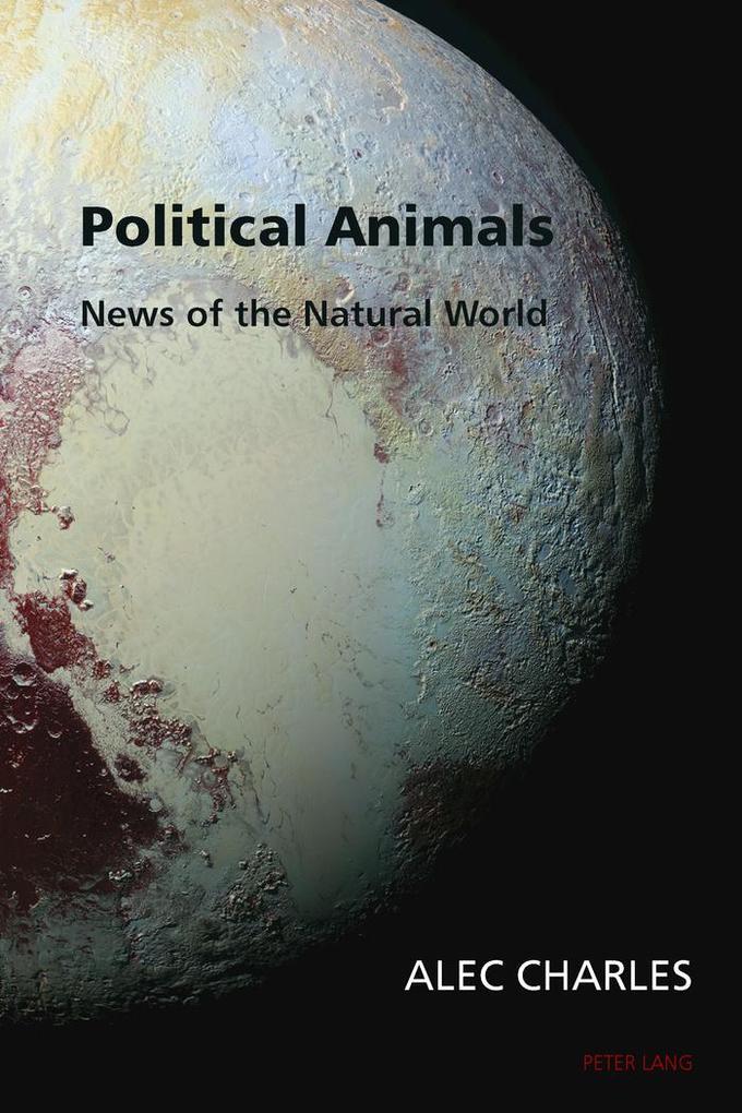 Political Animals als Buch von Alec Charles