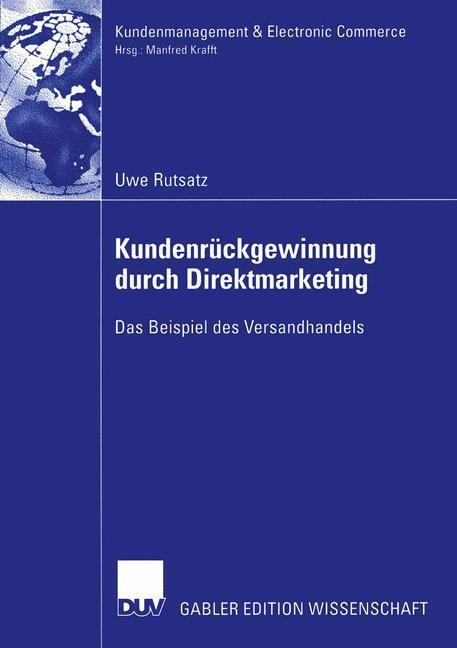 Kundenrückgewinnung durch Direktmarketing. Dissertation als Buch