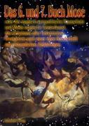 Das 6. und 7. Buch Mose