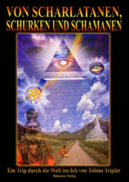 Von Scharlatanen, Schurken und Schamanen als Buch