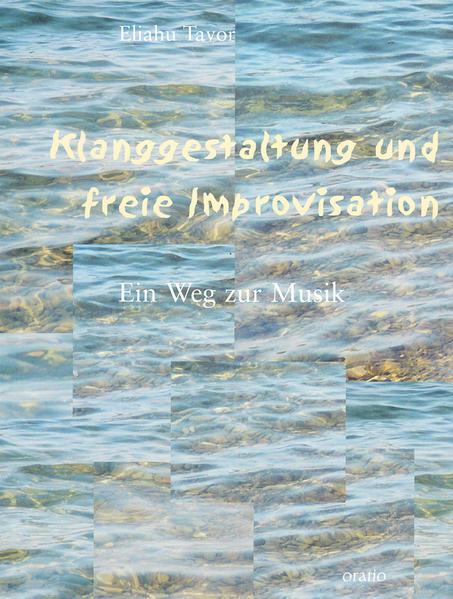 Klanggestaltung und freie Improvisation als Buch
