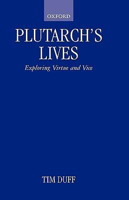 Plutarch's Lives: Exploring Virtue and Vice als Buch