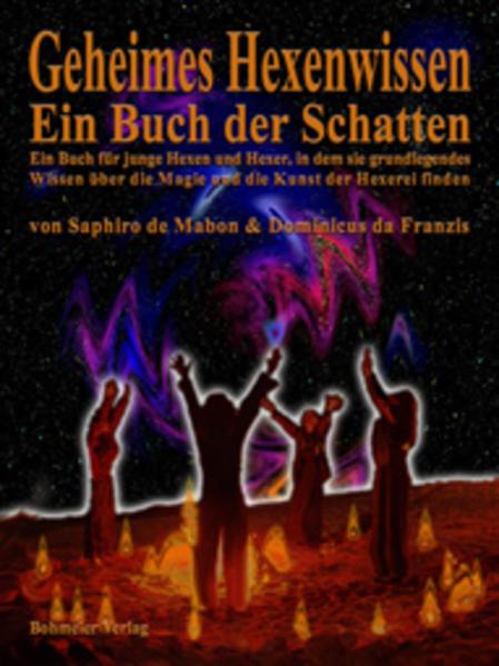 Geheimes Hexenwissen - Ein Buch der Schatten als Buch