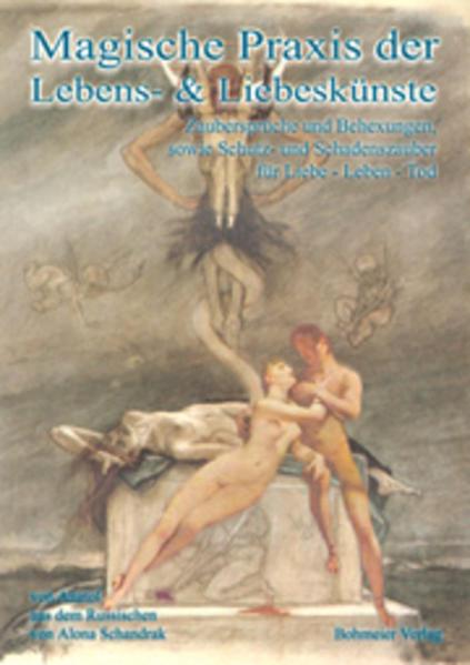 Magische Praxis der Lebens- und Liebeskünste als Buch