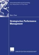 Strategisches Performance Management. Dissertation