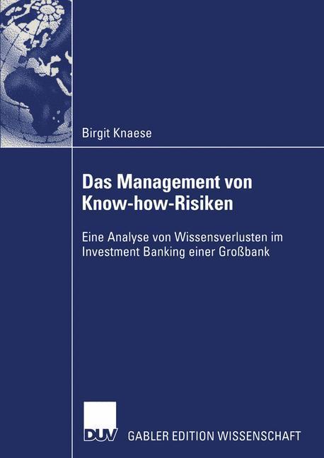 Das Management von Know-how-Risiken als Buch