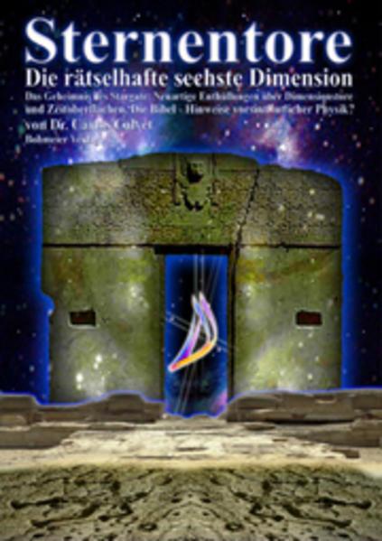 Sternentore - Die rätselhafte sechste Dimension als Buch