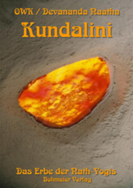 Kundalini - Das Erbe der Nath-Yogis als Buch