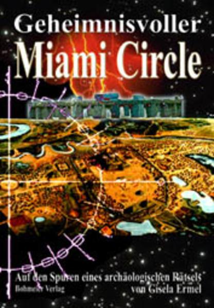 Geheimnisvoller Miami Circle als Buch