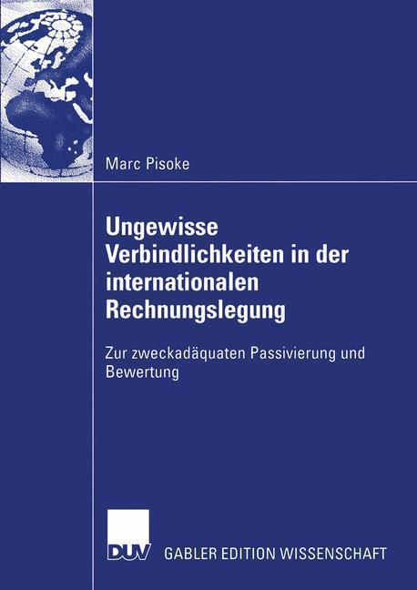 Ungewisse Verbindlichkeiten in der internationalen Rechnungslegung als Buch