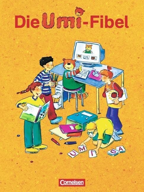 Die Umi-Fibel. Schülerbuch. Druckschriftausgabe. Neubearbeitung als Buch