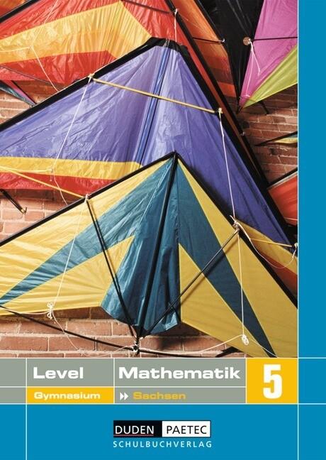 Level Mathematik 5. Schülerbuch. Gymnasium. Sachsen als Buch
