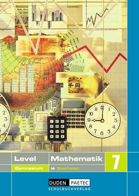 Level Mathematik 7. Schülerbuch. Gymnasium. Sachsen als Buch