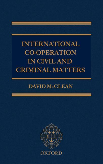 International Co-Operation in Civil and Criminal Matters als Buch