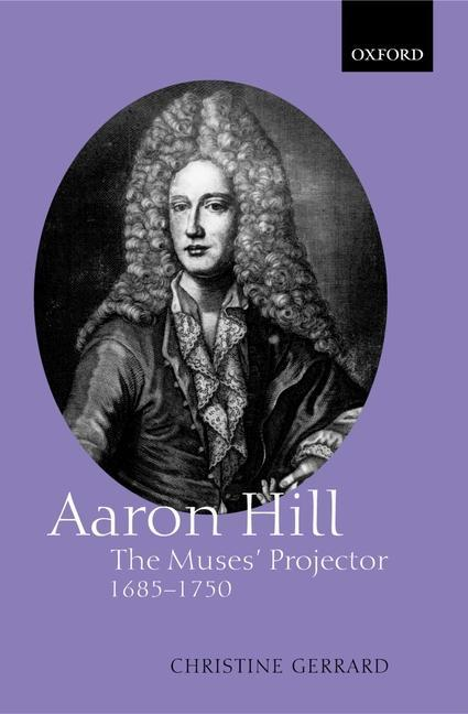 Aaron Hill: The Muses' Projector, 1685-1750 als Buch