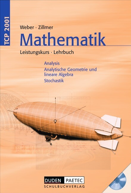 TCP 2001 Mathematik. Leistungskurs. Gymnasiale Oberstufe. Schülerbuch mit CD-ROM als Buch
