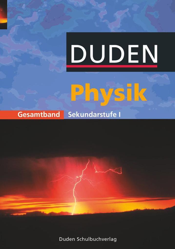 Physik Gesamtband. Schülerbuch. Sekundarstufe 1 als Buch