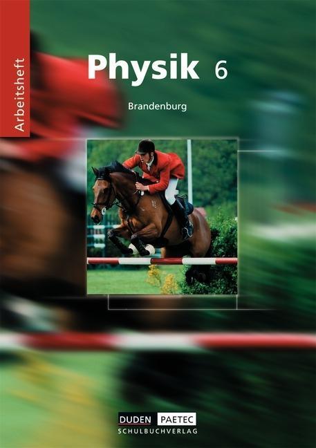 Physik 6. Arbeitsheft. Grundschule. Brandenburg als Buch
