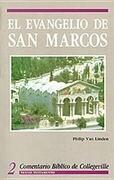 Comentario Biblico de Collegeville New Testament Volume 2: El Evangelio de San Marcos = The Gospel According to Mark