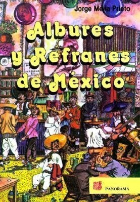 Albures y Refranes de Mexico = Dirty Puns and Sayings of Mexico als Taschenbuch
