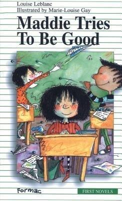 Maddie Tries to Be Good als Taschenbuch