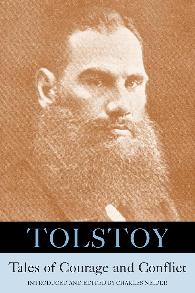 Tolstoy: Tales of Courage and Conflict als Taschenbuch