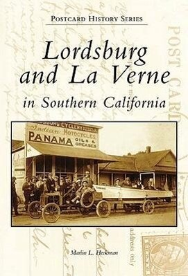 Lordsburg and La Verne in Southern California als Buch